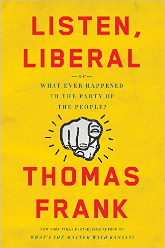 Listen-Liberal-Or-What-Ever-Happened-to-the-Party-of-the-People