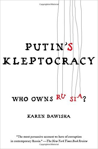 Putin's Kleptocracy- Who Owns Russia?