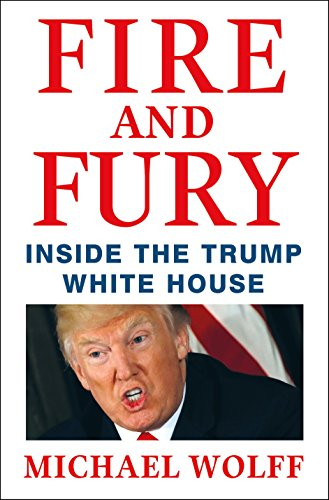 Fire and Fury: Inside the Trump White House
